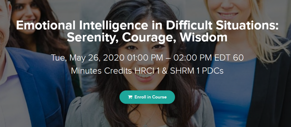 Emotional Intelligence in Difficult Situations Serenity, Courage, Wisdom